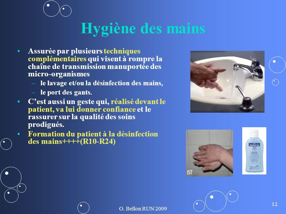 Hygiène des mains Assurée par plusieurs techniques complémentaires qui visent à rompre la chaîne de transmission manuportée des micro-organismes.