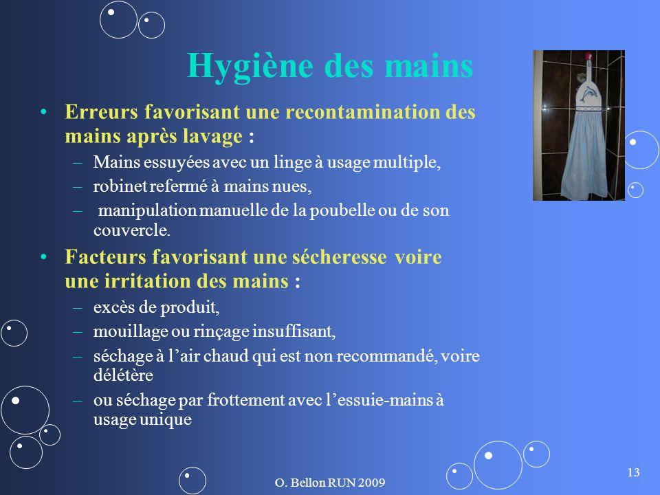 Hygiène des mains Erreurs favorisant une recontamination des mains après lavage : Mains essuyées avec un linge à usage multiple,