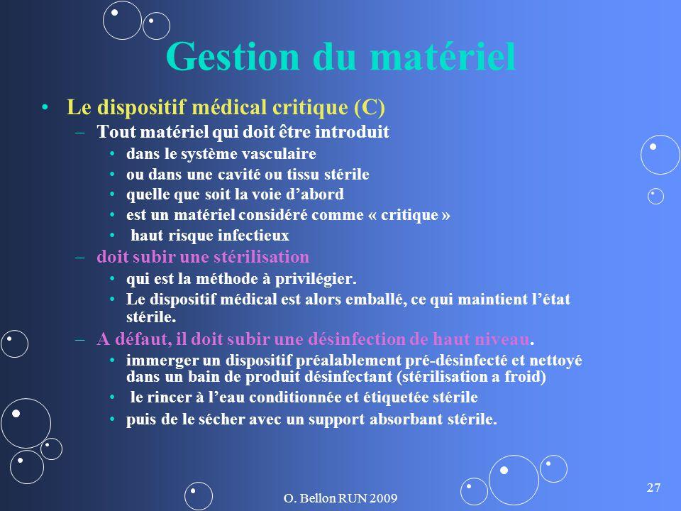 Gestion du matériel Le dispositif médical critique (C)