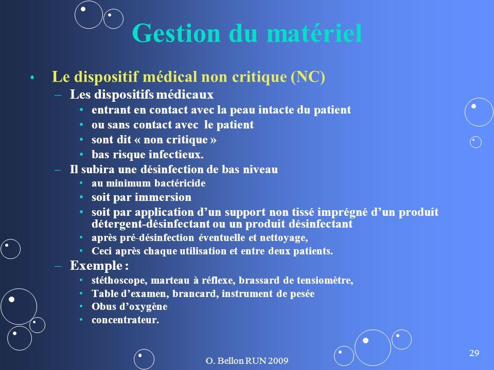 Gestion du matériel Le dispositif médical non critique (NC)