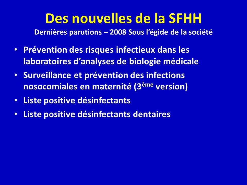 Des nouvelles de la SFHH Dernières parutions – 2008 Sous l'égide de la société