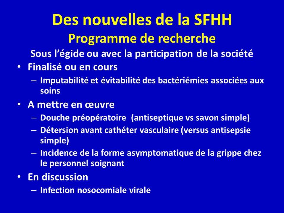 Des nouvelles de la SFHH Programme de recherche Sous l'égide ou avec la participation de la société