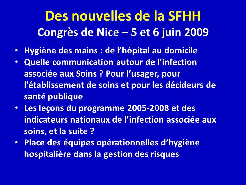 Des nouvelles de la SFHH Congrès de Nice – 5 et 6 juin 2009