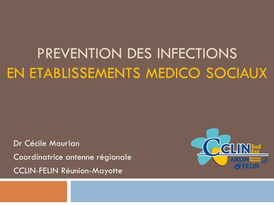 PREVENTION DES INFECTIONS EN ETABLISSEMENTS MEDICO SOCIAUX