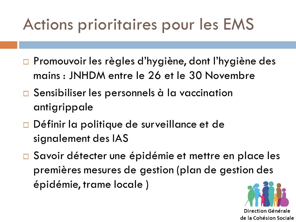 Actions prioritaires pour les EMS