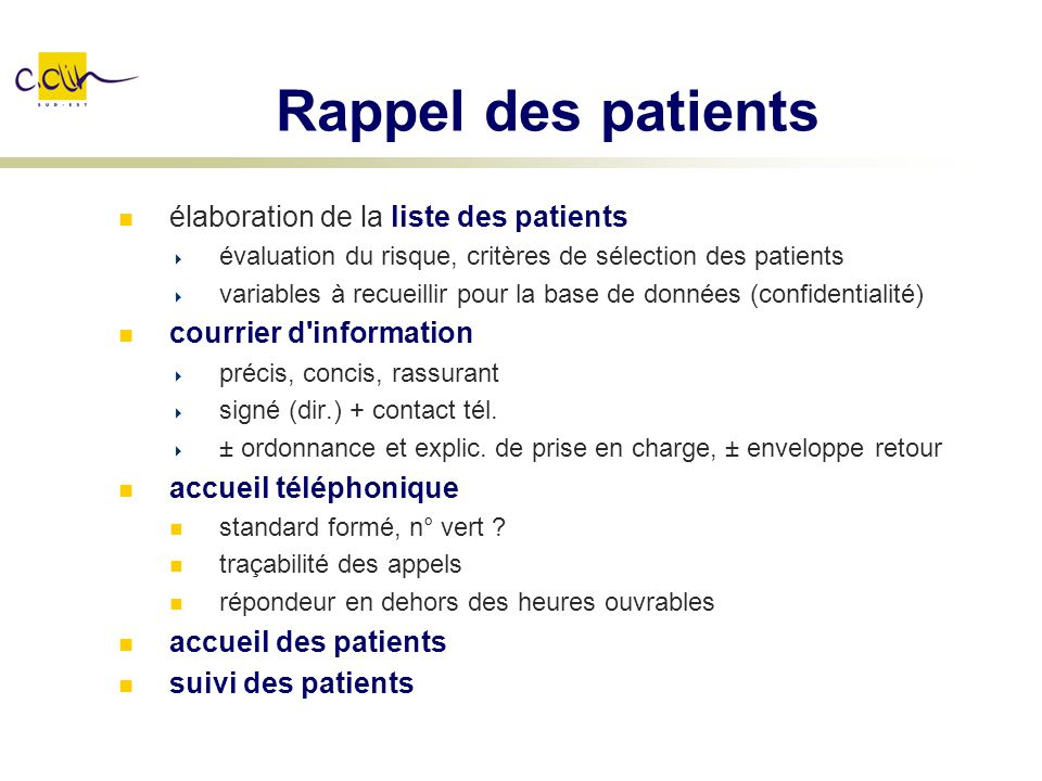 Rappel des patients élaboration de la liste des patients