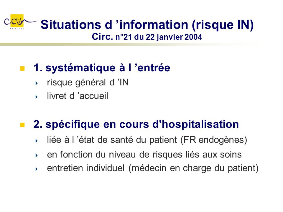 Situations d 'information (risque IN) Circ. n°21 du 22 janvier 2004