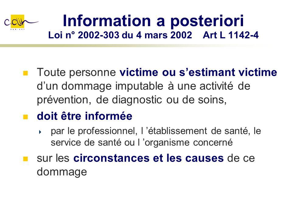 Information a posteriori Loi n° 2002-303 du 4 mars 2002 Art L 1142-4