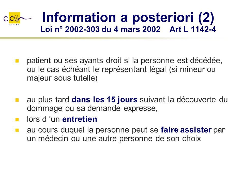 Information a posteriori (2) Loi n° 2002-303 du 4 mars 2002 Art L 1142-4