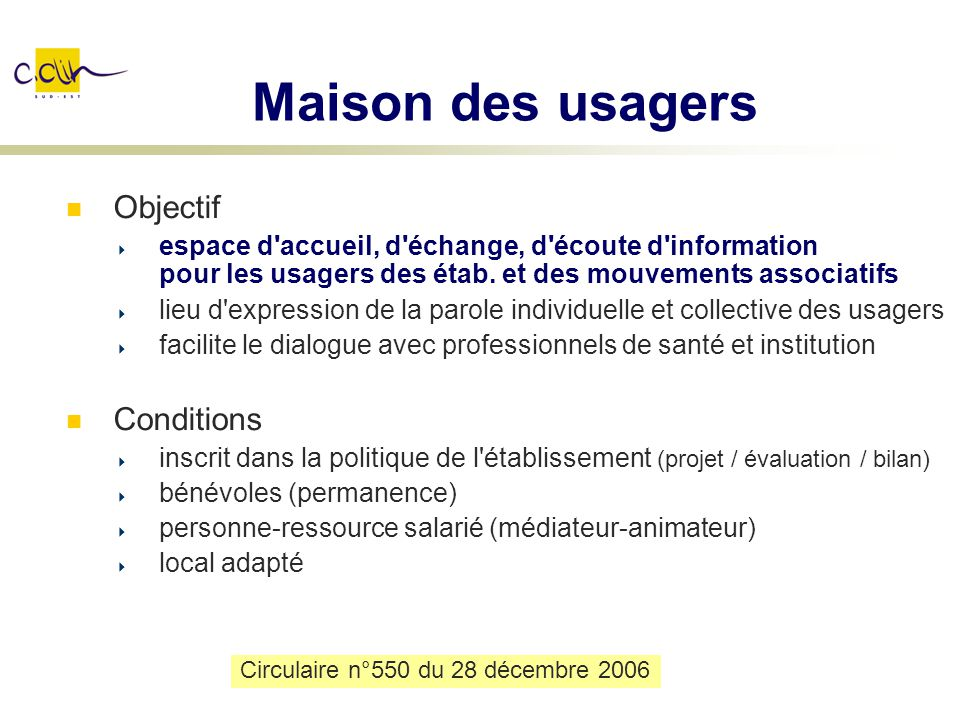 Maison des usagers Objectif Conditions