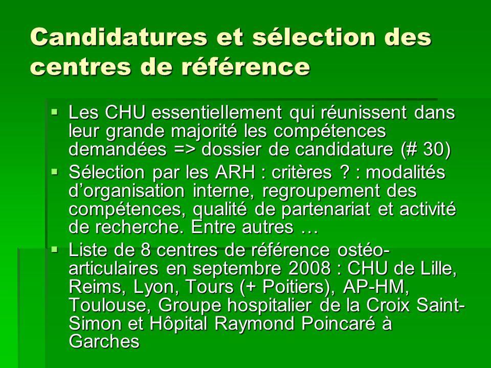 Candidatures et sélection des centres de référence