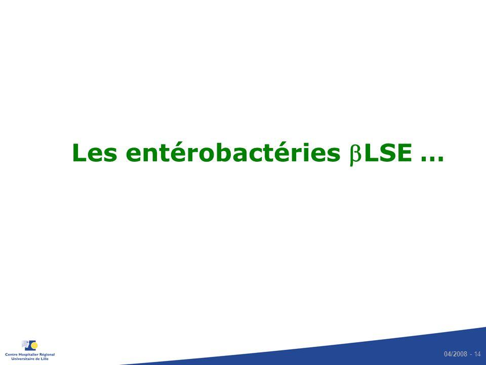 Les entérobactéries bLSE …