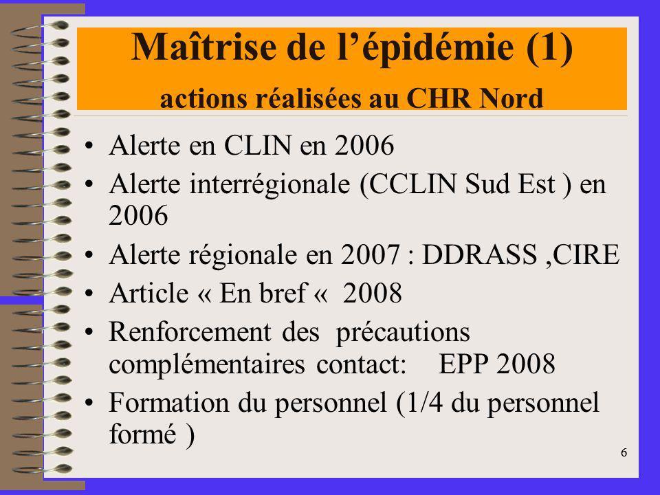 Maîtrise de l'épidémie (1) actions réalisées au CHR Nord