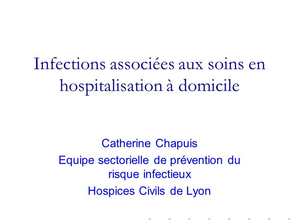 Infections associées aux soins en hospitalisation à domicile