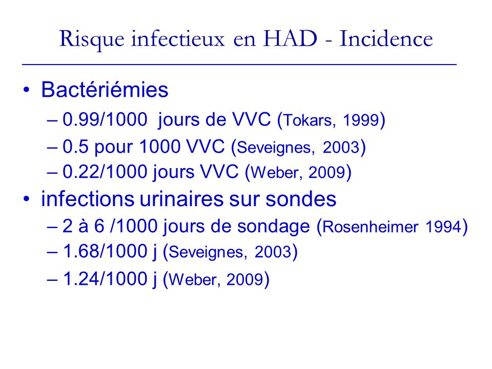 Risque infectieux en HAD - Incidence