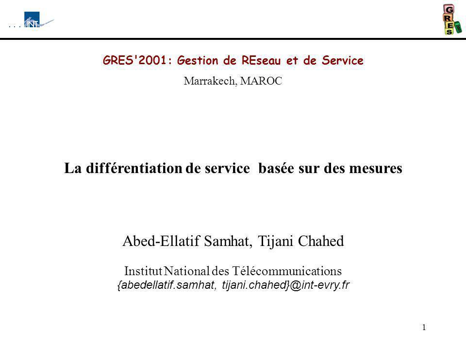 La différentiation de service basée sur des mesures