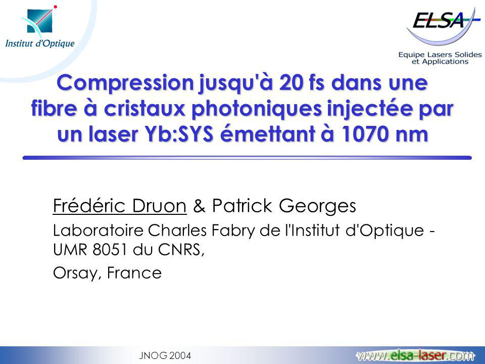 Compression jusqu à 20 fs dans une fibre à cristaux photoniques injectée par un laser Yb:SYS émettant à 1070 nm