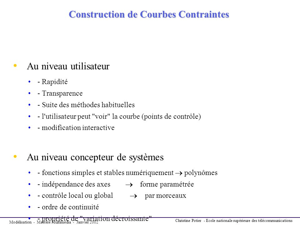 Construction de Courbes Contraintes
