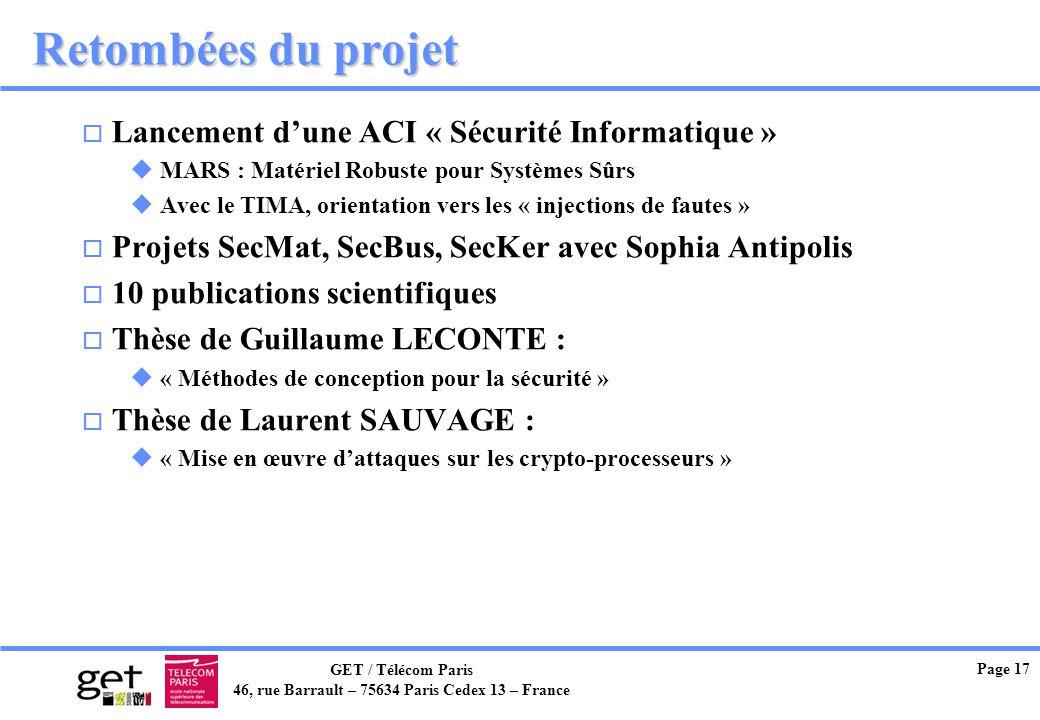 Retombées du projet Lancement d'une ACI « Sécurité Informatique »