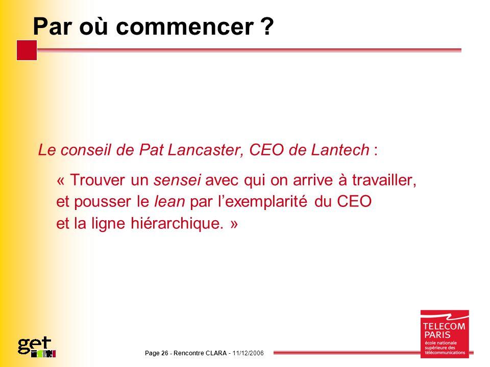 Par où commencer Le conseil de Pat Lancaster, CEO de Lantech :