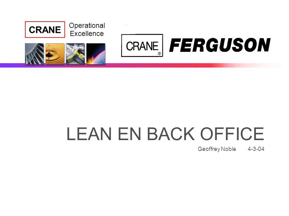 LEAN EN BACK OFFICE Geoffrey Noble 4-3-04
