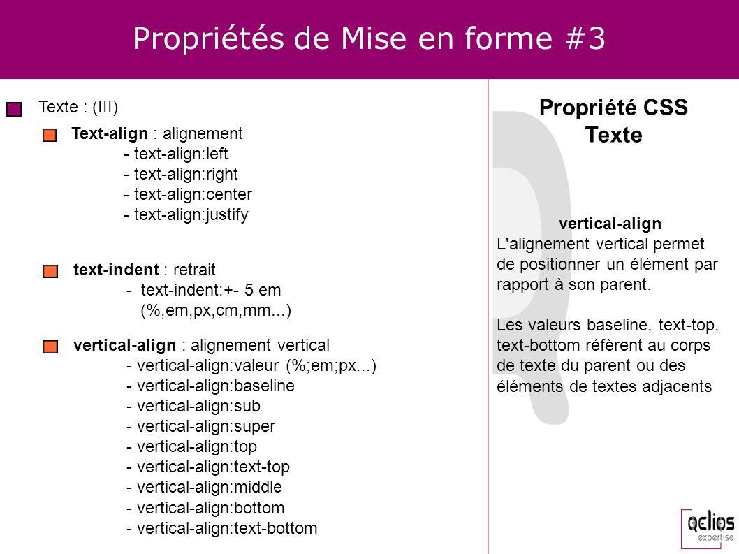 Propriétés de Mise en forme #3