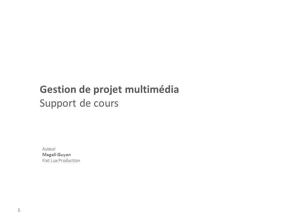 Gestion de projet multimédia Support de cours