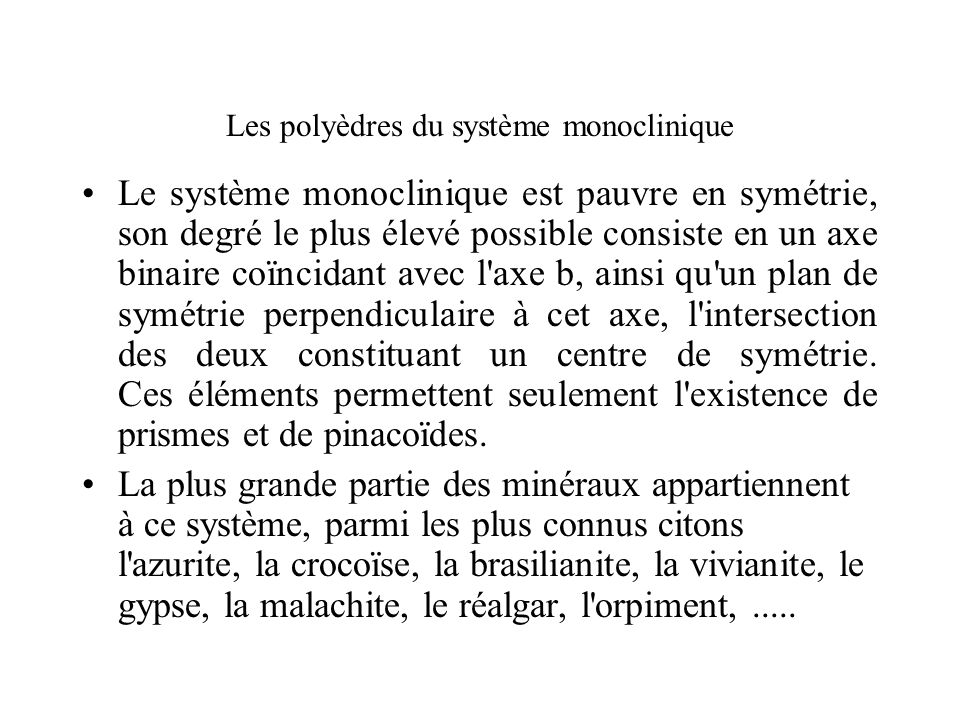 Les polyèdres du système monoclinique