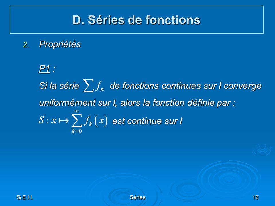 D. Séries de fonctions Propriétés P1 :