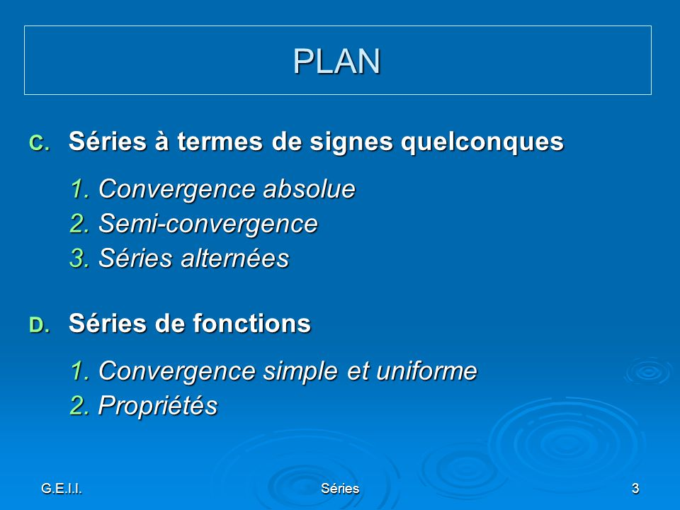 PLAN Séries à termes de signes quelconques 1. Convergence absolue