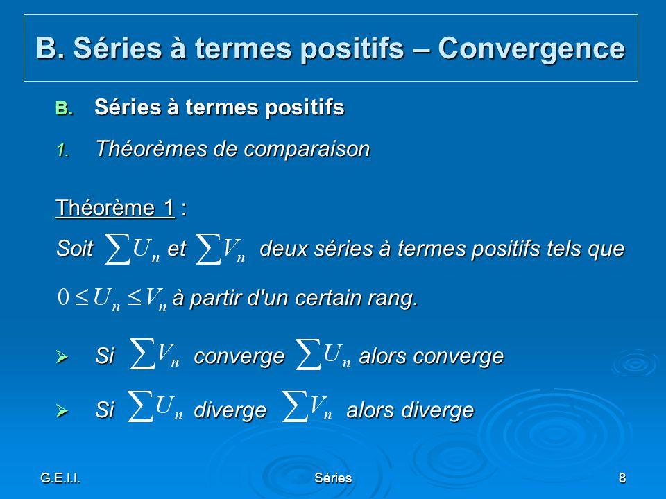 B. Séries à termes positifs – Convergence