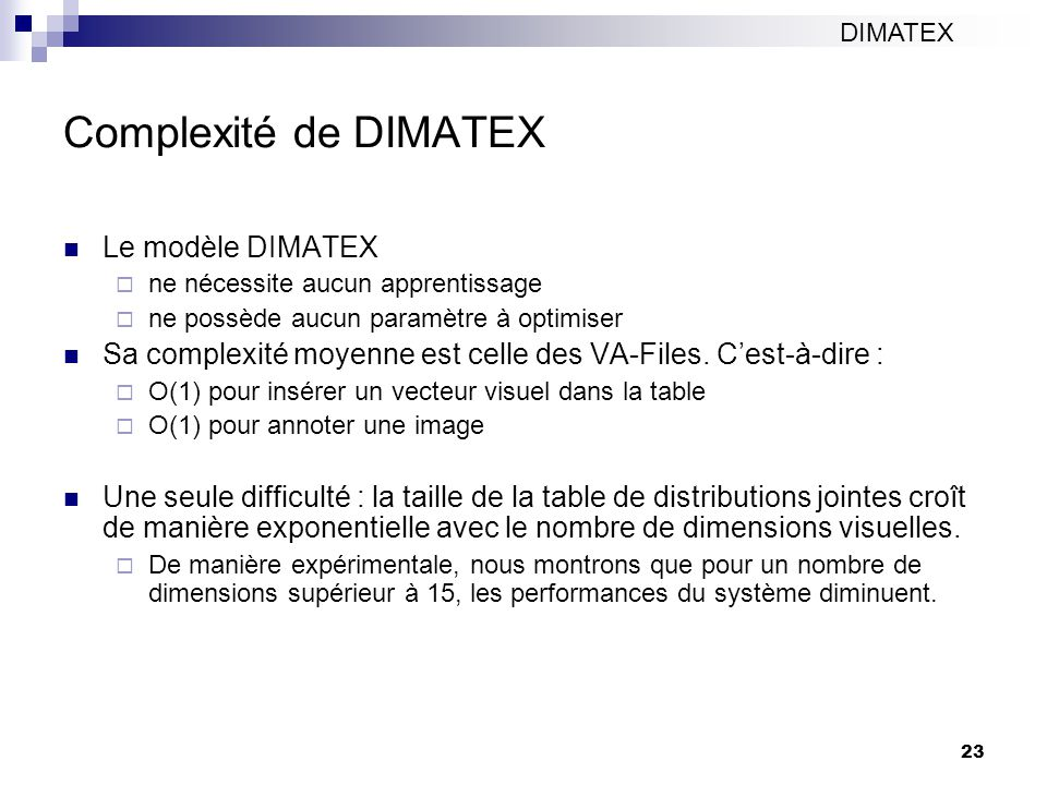 Complexité de DIMATEX Le modèle DIMATEX