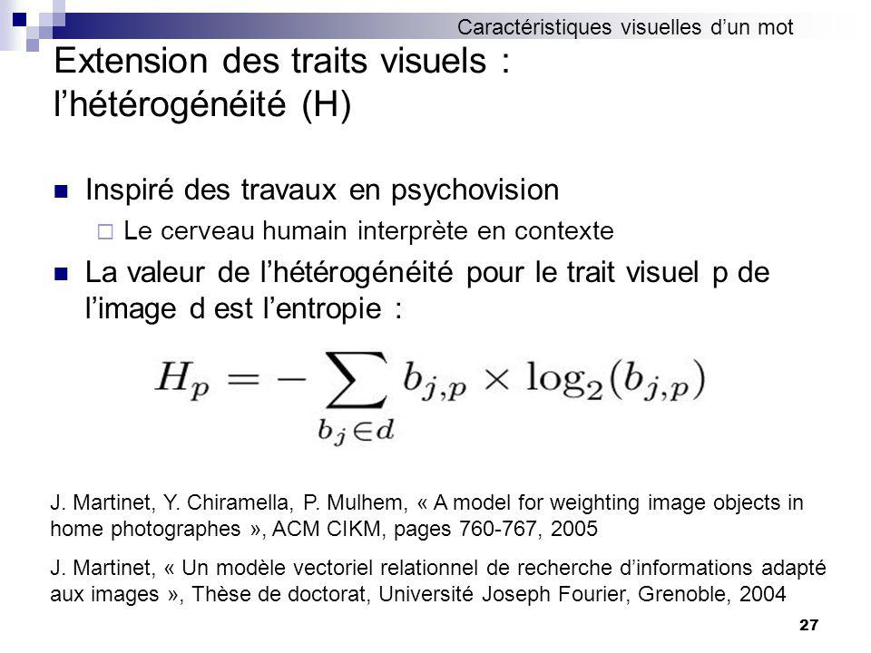 Extension des traits visuels : l'hétérogénéité (H)