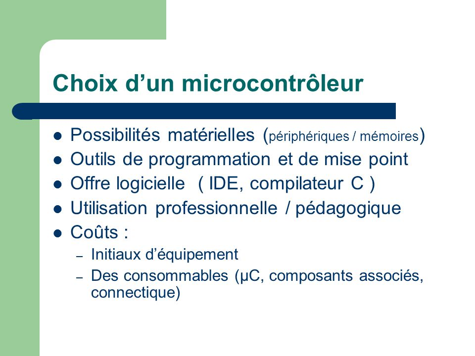 Choix d'un microcontrôleur