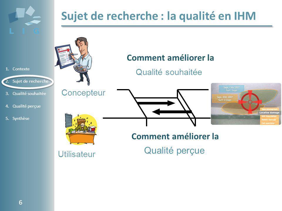 Sujet de recherche : la qualité en IHM