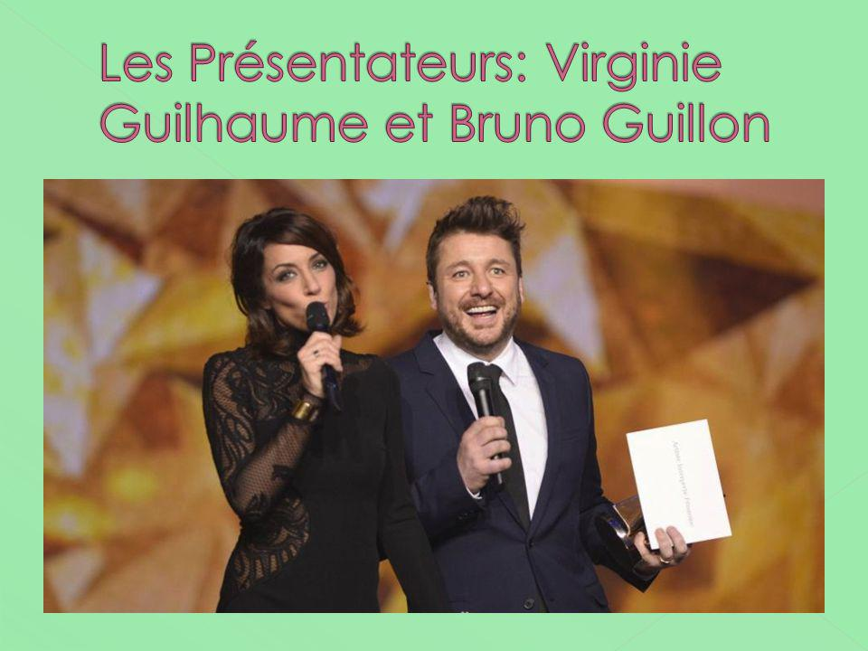 Les Présentateurs: Virginie Guilhaume et Bruno Guillon