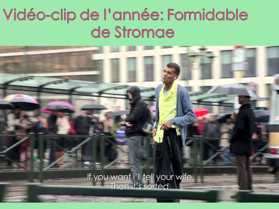 Vidéo-clip de l'année: Formidable de Stromae