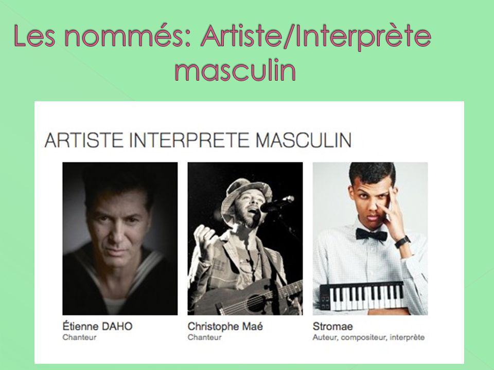 Les nommés: Artiste/Interprète masculin