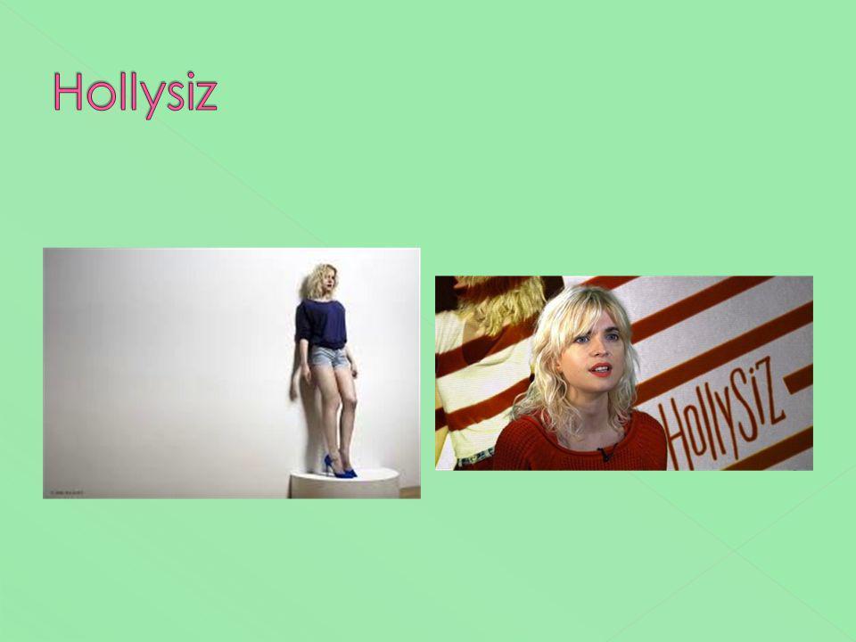 Hollysiz Ummmmm… en anglais aussi – comme une chanteuse des années 80 avec un accent dérangeant…