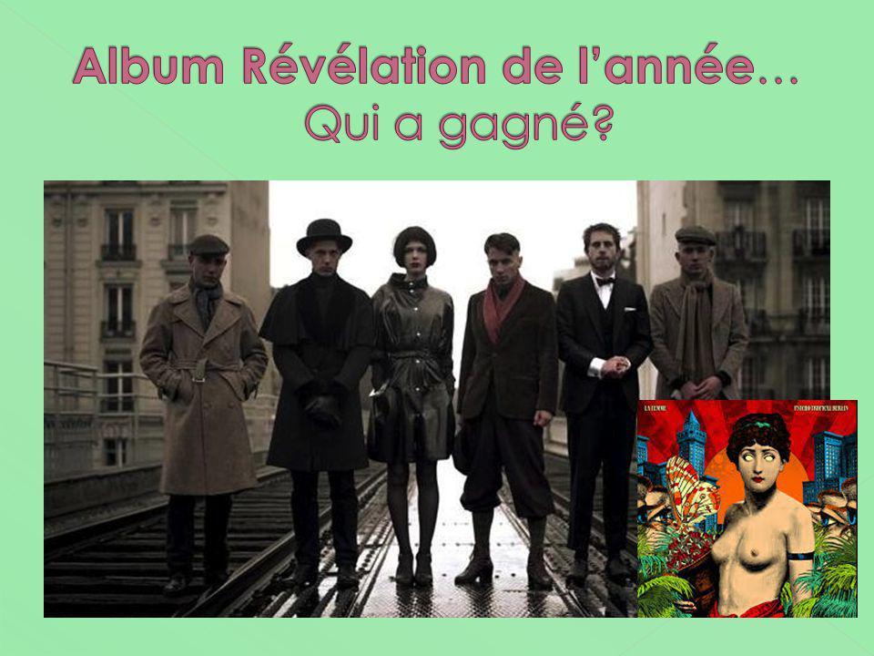 Album Révélation de l'année… Qui a gagné