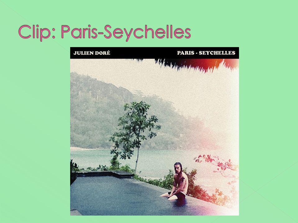 Clip: Paris-Seychelles