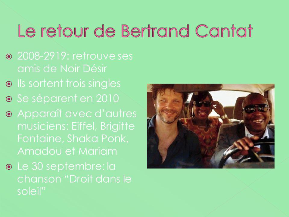 Le retour de Bertrand Cantat