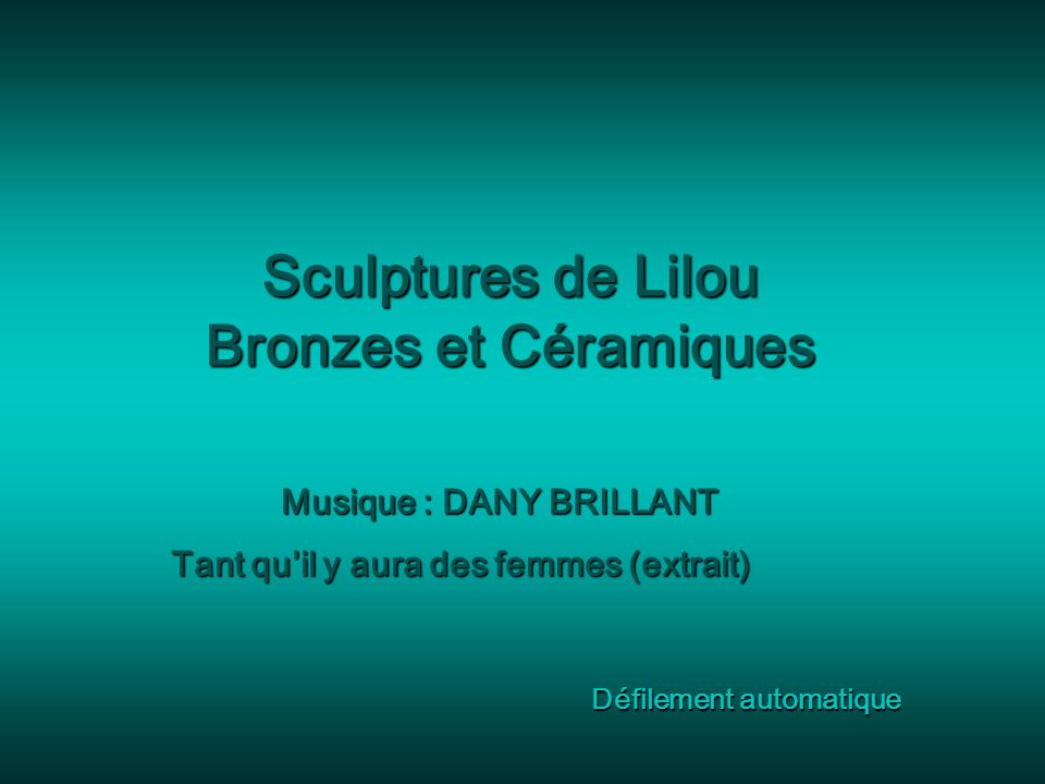 Sculptures de Lilou Bronzes et Céramiques