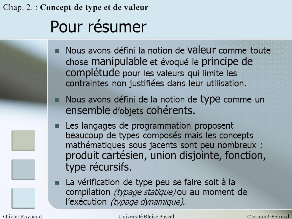 Pour résumer Chap. 2. : Concept de type et de valeur