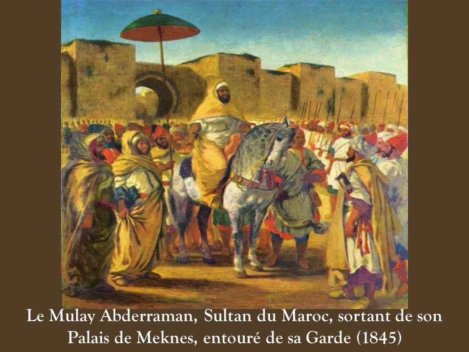 Le Mulay Abderraman, Sultan du Maroc, sortant de son Palais de Meknes, entouré de sa Garde (1845)