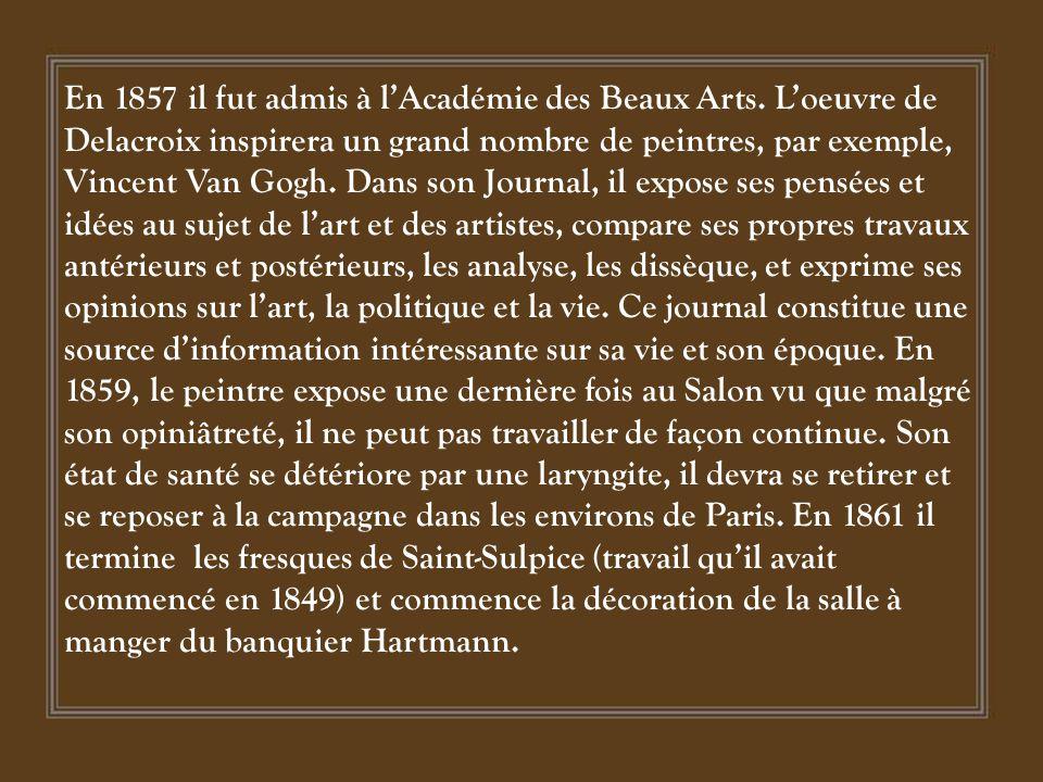 En 1857 il fut admis à l'Académie des Beaux Arts