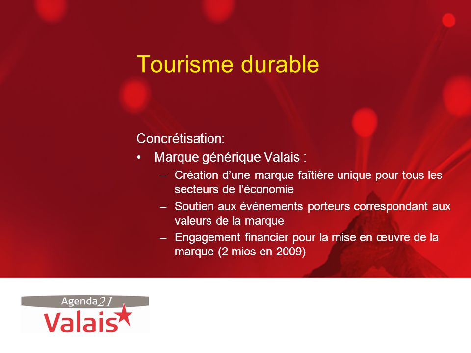 Tourisme durable Concrétisation: Marque générique Valais :
