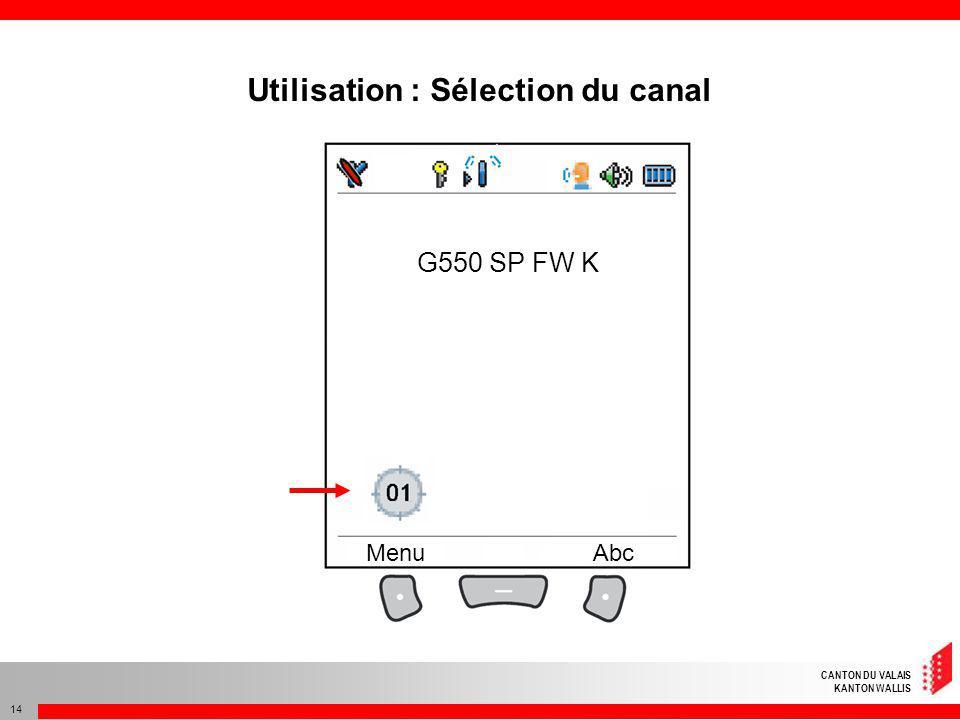 Utilisation : Sélection du canal
