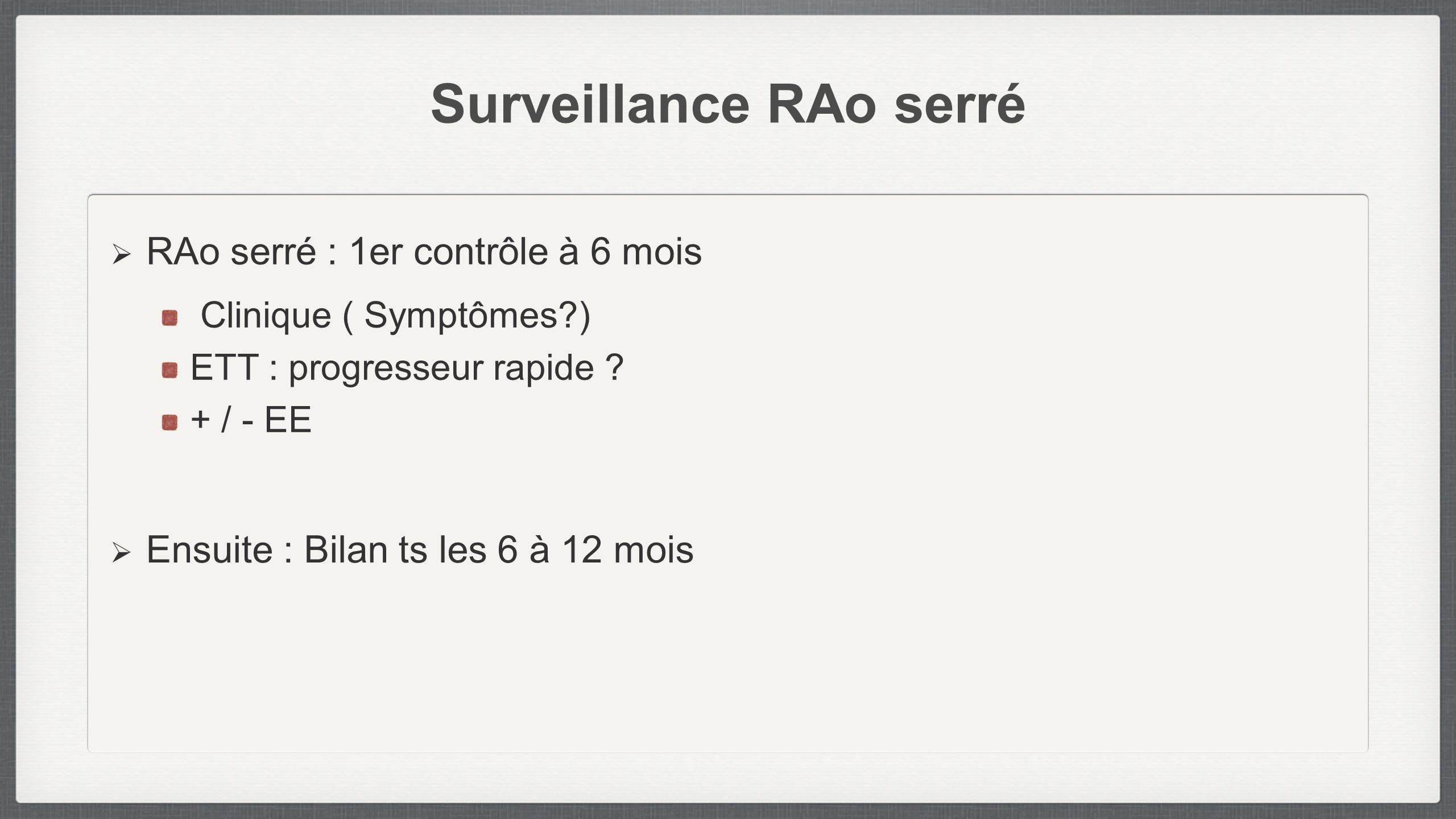 Surveillance RAo serré