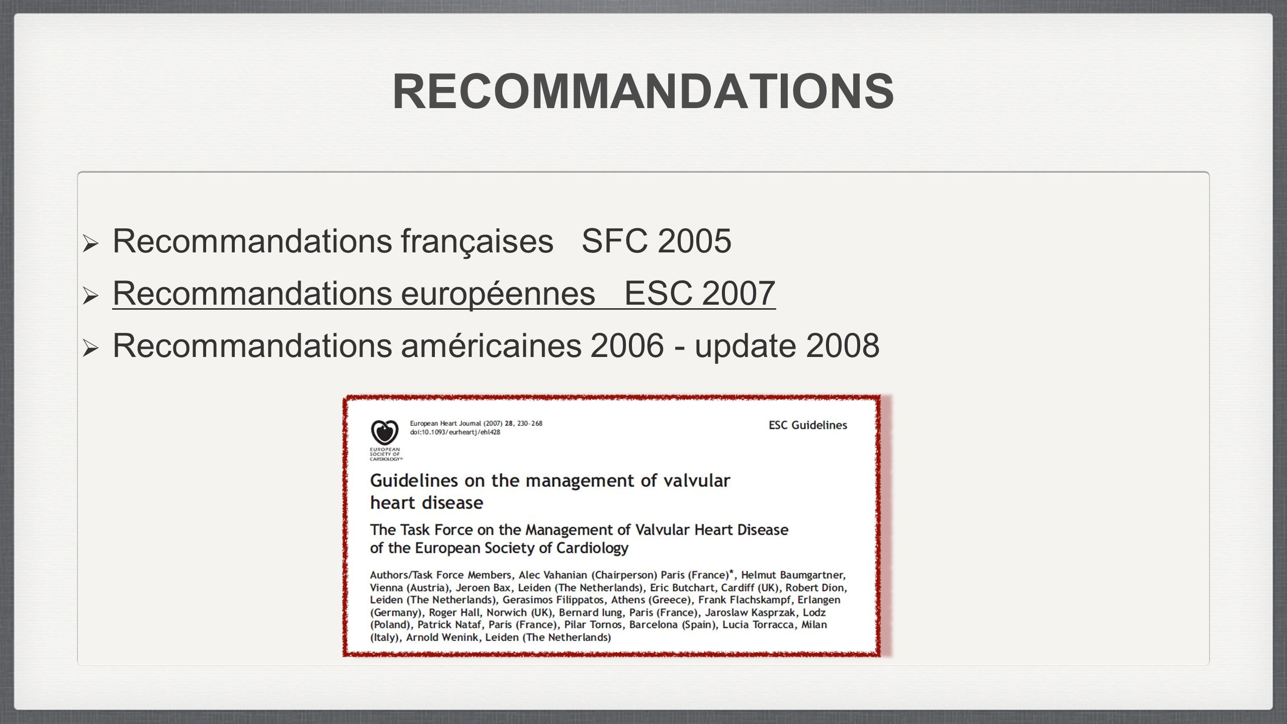 RECOMMANDATIONS Recommandations françaises SFC 2005